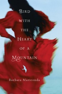 Review: Bird With the Heart of a Mountain by Barbara Mariconda