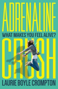 Review: Adrenaline Crush by Laurie Boyle Crompton