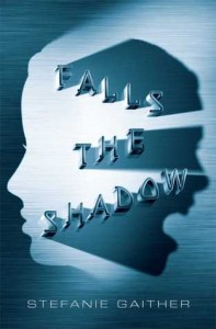 Review: Falls the Shadow by Stefanie Gaither
