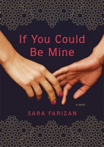 Review: If You Could Be Mine by Sara Farizan