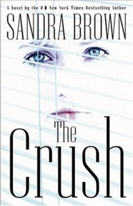 Review: The Crush by Sandra Brown