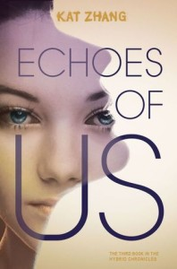 Review: Echoes of Us by Kat Zhang