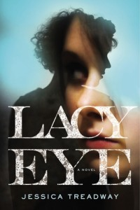 Review: Lacy Eye by Jessica Treadway