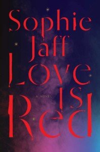 Review: Love is Red by Sophie Jaff