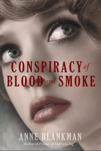 Review: Conspiracy of Blood and Smoke by Anne Blankman