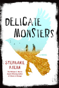 Review: Delicate Monsters by Stephanie Kuehn