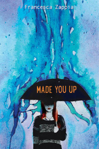 Review: Made You Up by Francesca Zappia