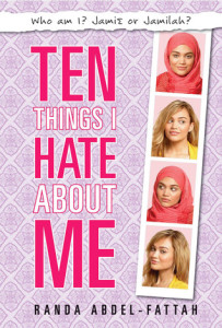 Review: 10 Things I Hate About Me by Randa Abdel-Fattah