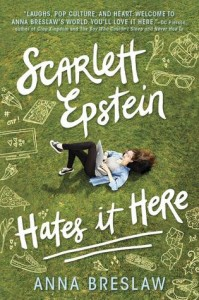 Review: Scarlett Epstein Hates It Here by Anna Breslaw