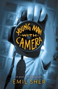 Review: Young Man with Camera by Emil Sher
