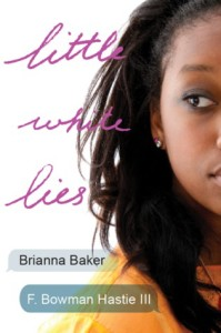 Review: Little White Lies by Brianna Baker and F. Bowman Hastie III