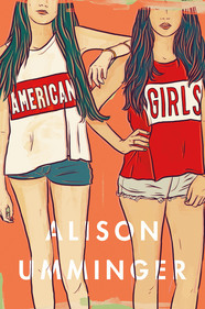 Review: American Girls by Alison Umminger