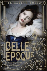 Review: Belle Epoque by Elizabeth Ross