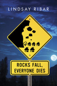 Review: Rocks Fall, Everyone Dies by Lindsay Ribar