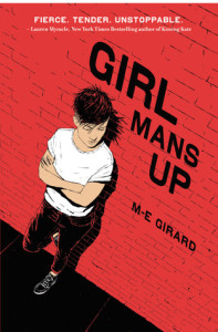 Review: Girls Mans Up by M-E Girard