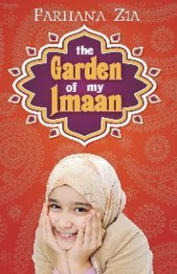 Review: The Garden of My Imaan by Farhana Zia