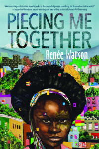 Review: Piecing Me Together by Renee Watson