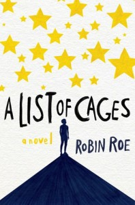 Review: A List of Cages by Robin Roe