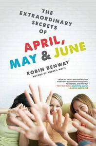Review: The Extraordinary Secrets of April, May, and June by Robin Benway