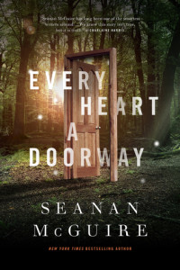 Review: Every Heart a Doorway by Seanan McGuire
