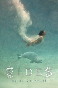 Review: Tides by Betsy Cornwell