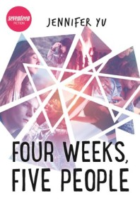 Review: Four Weeks, Five People by Jennifer Yu