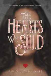 Review: The Hearts We Sold by Emily Lloyd-Jones